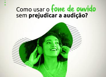 Como usar o fone de ouvido sem prejudicar a audição?