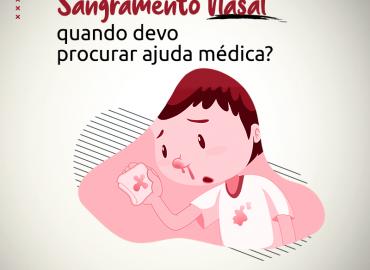 Sangramento Nasal - quando devo procurar ajuda médica?