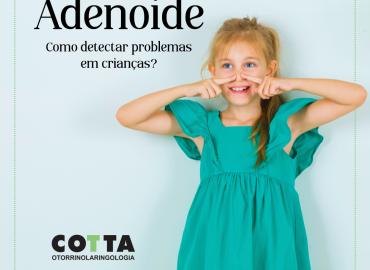 Como detectar problemas de adenoide em crianças?