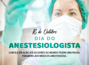 16 de outubro, é comemorado o Dia do Anestesiologista