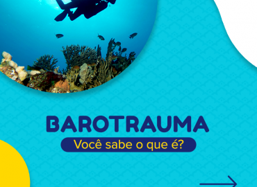 Barotrauma: você sabe o que é?