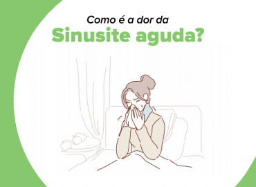 Você sabe como é a dor da sinusite aguda?