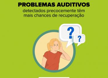 Detectados precocemente, problemas auditivos têm mais chances de recuperação